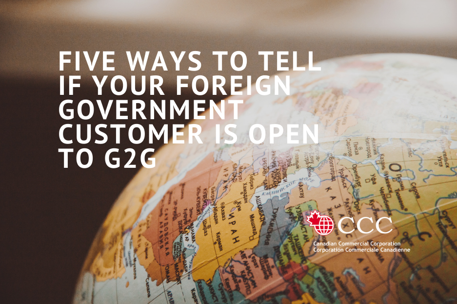 Five ways to tell if youur foreign government customer is open to G2G