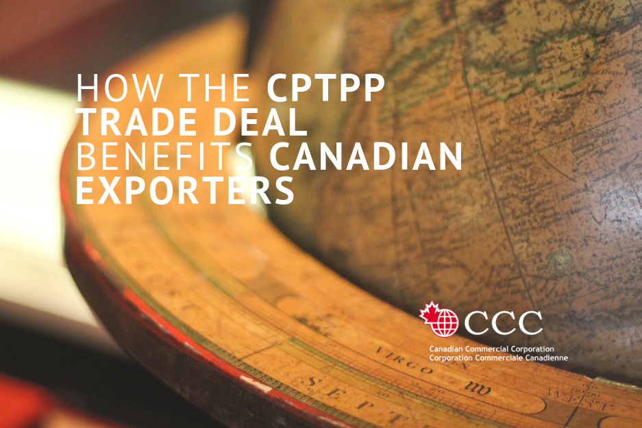 How the cptpp trade deal benefits canadian exporters